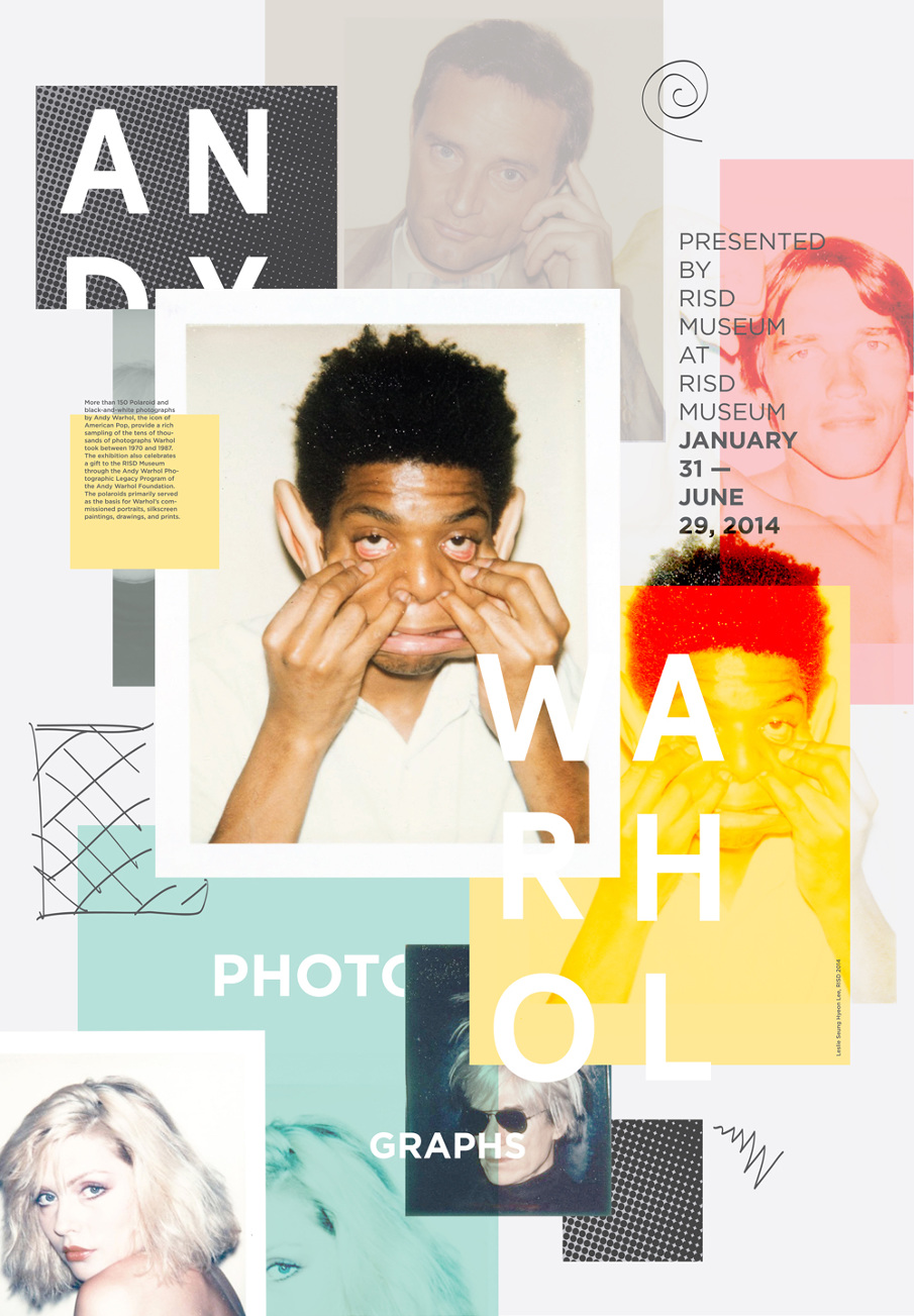 Conceptual Poster For Andy Warhol Photography Exhibition In RISD Museum The Overall Design Was Inspired By Magazine Collage Made Initial Stage